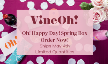 Vine Oh! Oh Happy Day Spring 2018 Box Available Now + $10 Off Coupon!