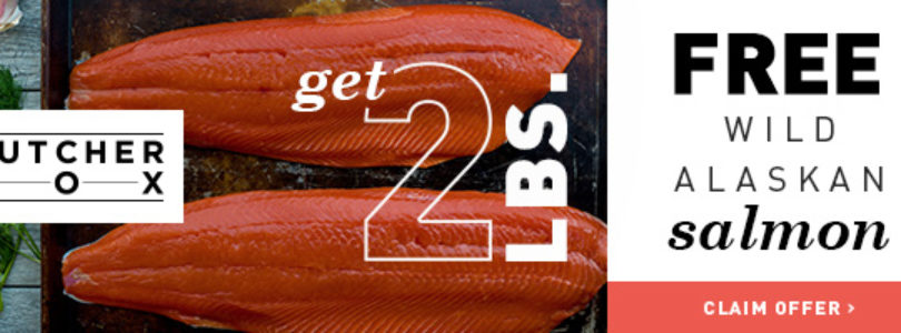 Butcher Box Coupon – Get 2 lbs. FREE Wild Alaskan Salmon!