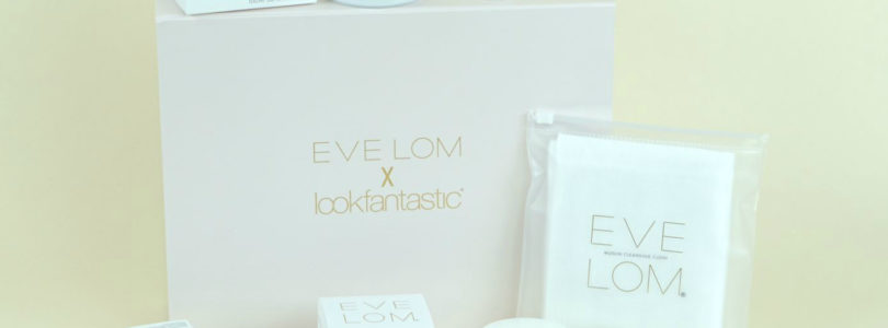 Look Fantastic x Eve Lom Limited Edition Beauty Box Review