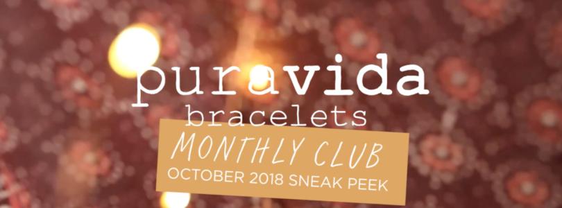 Pura Vida Bracelets Club October 2018 FULL SPOILERS!