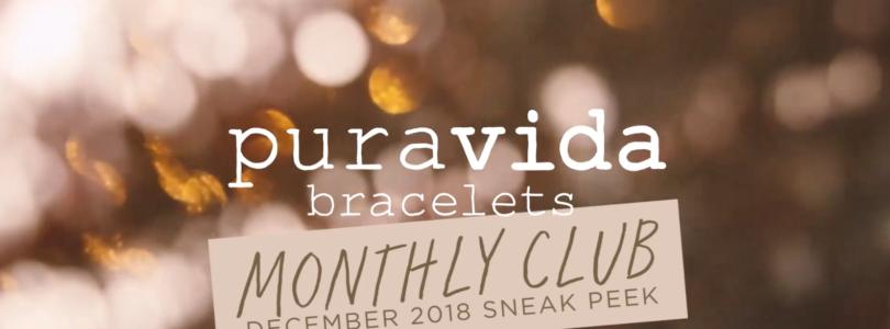 Pura Vida Bracelets Club December 2018 SPOILERS!