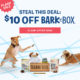 BarkBox Flash Sale – Get $10 Off Your First Box!