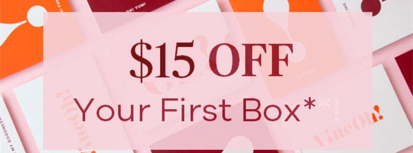 Vine Oh Flash Sale – Get $15 Off Your First Box!