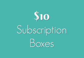 Best $10 Subscription boxes