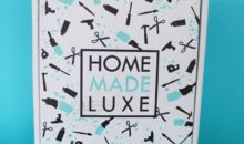 Home Made Luxe Review + Coupon – April 2019