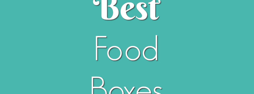 Best Food Boxes