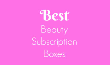Best Beauty Subscription Boxes of 2019