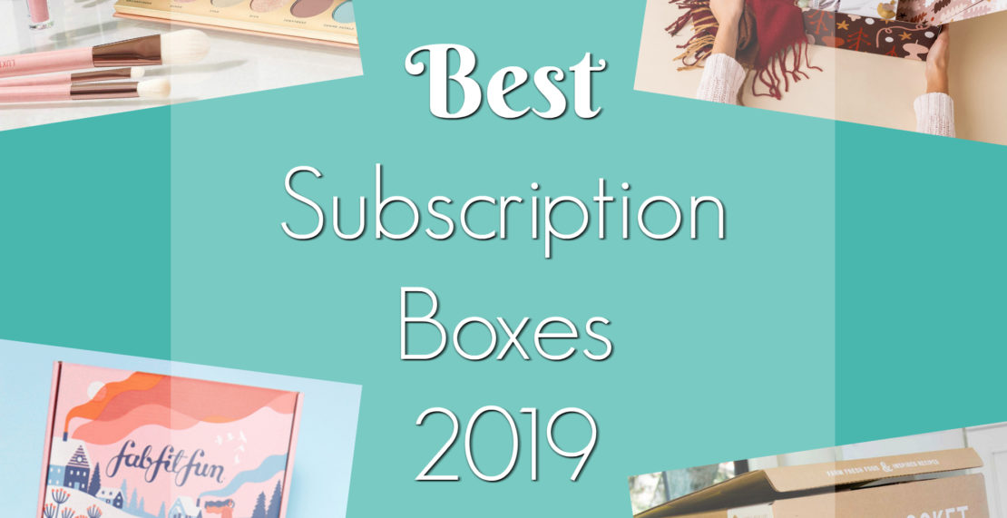 Best Subscription Boxes 2019