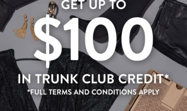 Trunk Club Black Friday Deal – Get Up To $100 in Trunk Club Credit!