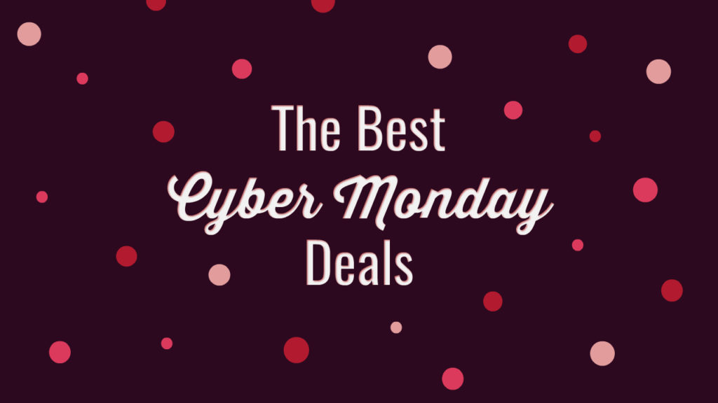 The Best Cyber Monday Deals 2019