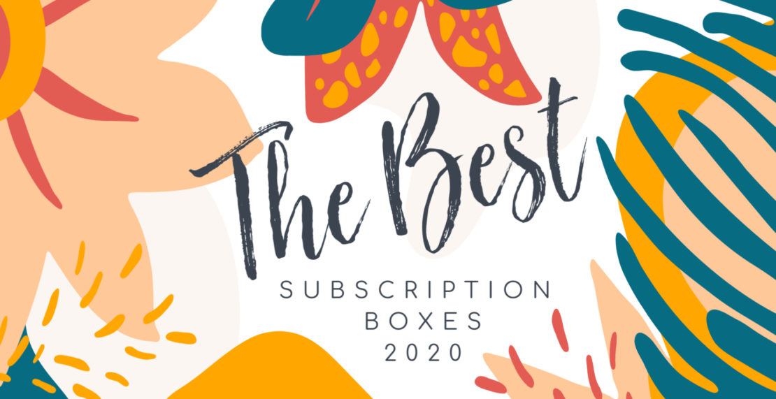 The Best Subscription Boxes 2020