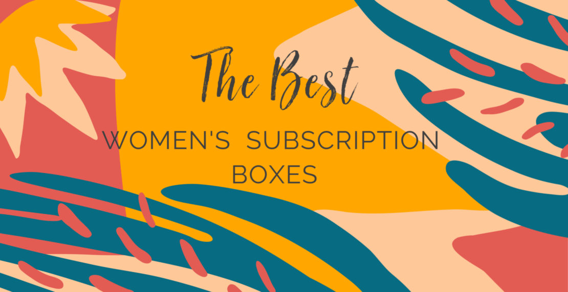 The Best Subscription Boxes For Women 2020