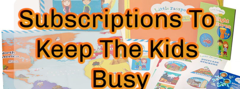 subscriptions To Keep The Kids Busy
